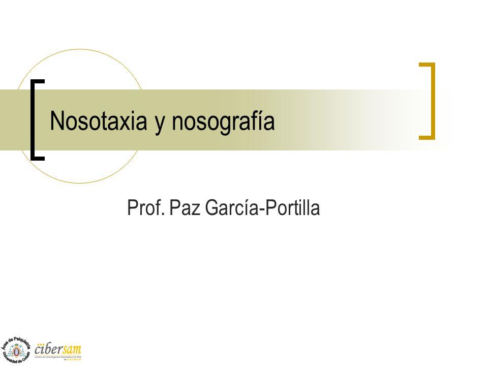 Nosotaxia y nosografía Prof. Paz García-Portilla