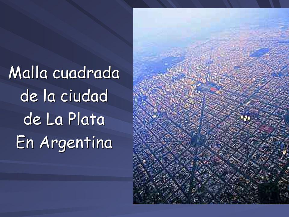 Malla cuadrada de la ciudad de La Plata En Argentina