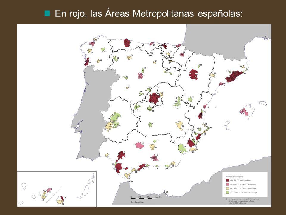 En rojo, las Áreas Metropolitanas españolas: