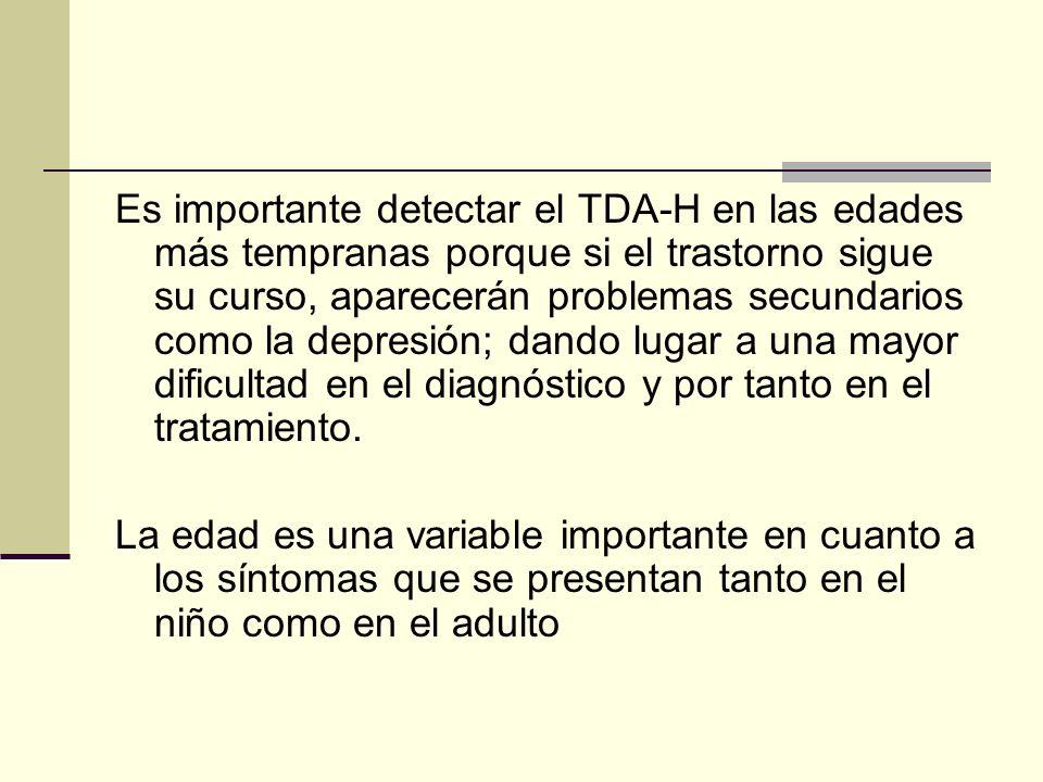 Es importante detectar el TDA-H en las edades más tempranas porque si el trastorno sigue su curso, aparecerán problemas secundarios como la depresión;
