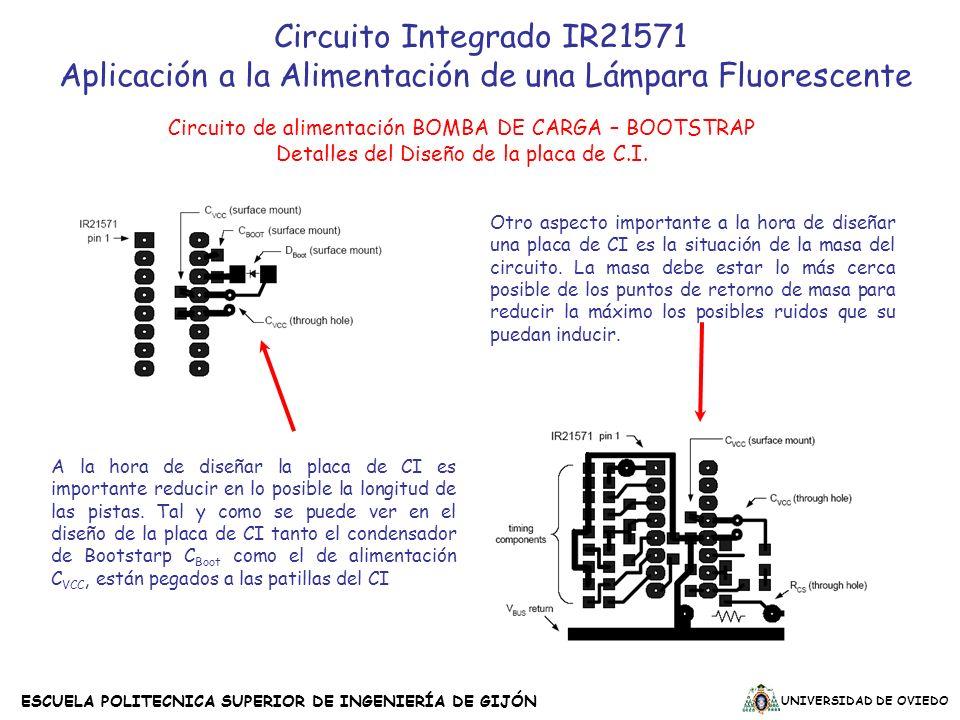 UNIVERSIDAD DE OVIEDO ESCUELA POLITECNICA SUPERIOR DE INGENIERÍA DE GIJÓN Circuito de alimentación BOMBA DE CARGA – BOOTSTRAP Detalles del Diseño de l