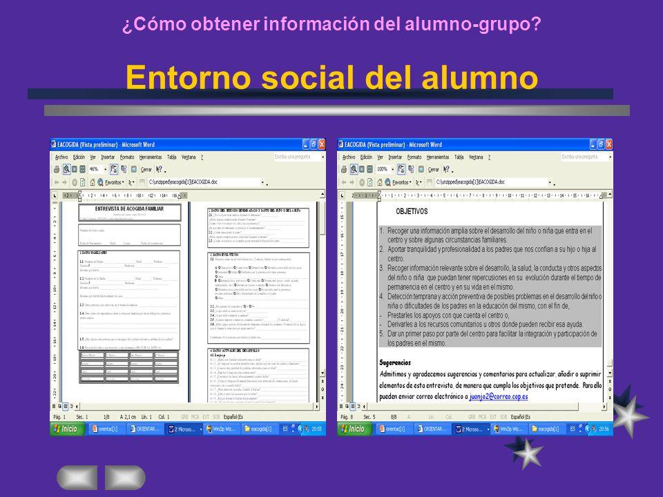 ¿Cómo obtener información del alumno-grupo? Entorno social del alumno