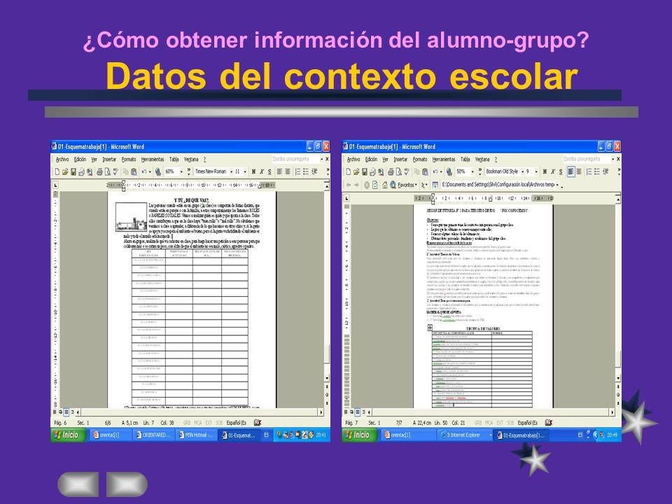 ¿Cómo obtener información del alumno-grupo? Datos del contexto escolar