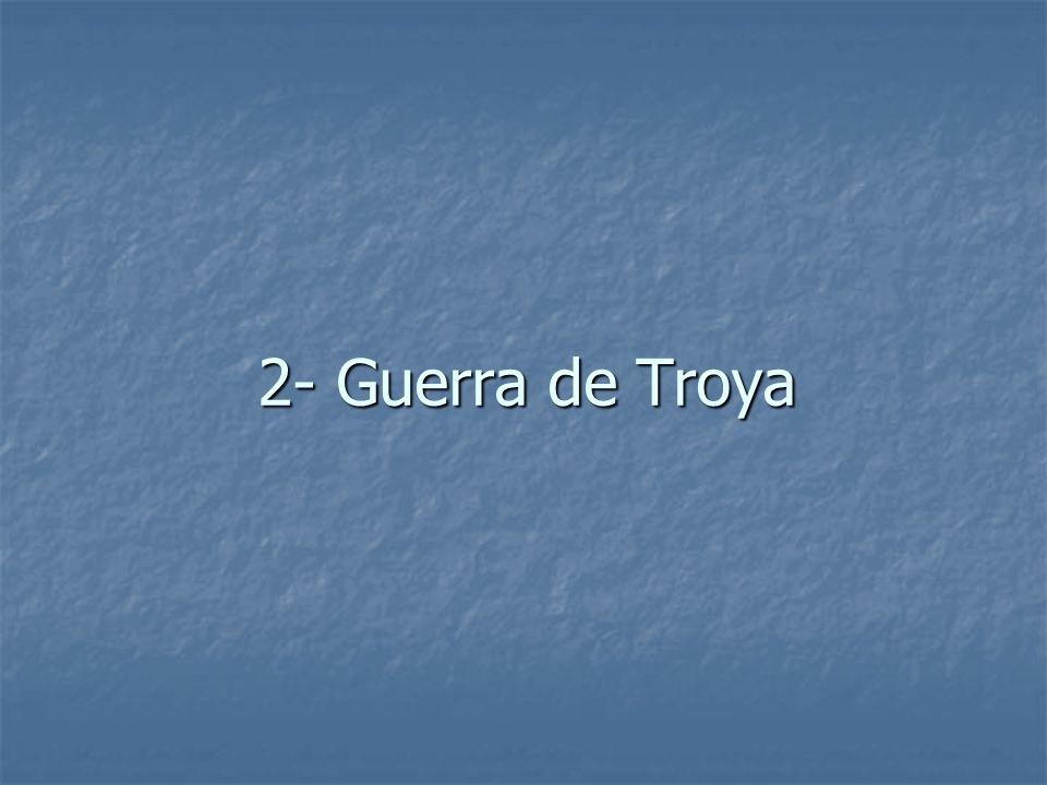 2- Guerra de Troya