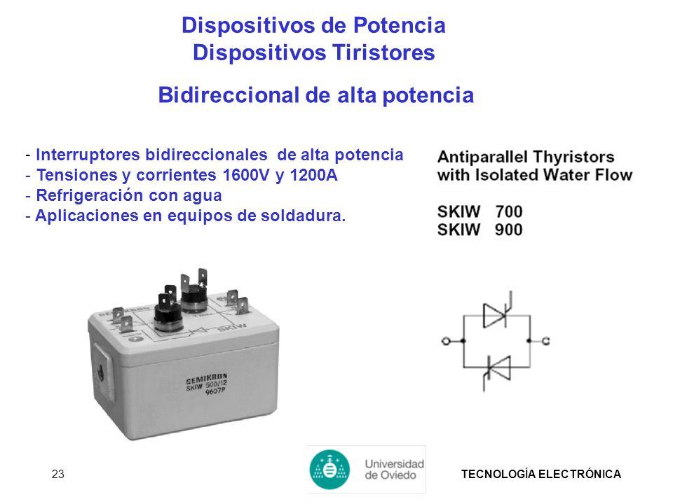 TECNOLOGÍA ELECTRÓNICA23 - Interruptores bidireccionales de alta potencia - Tensiones y corrientes 1600V y 1200A - Refrigeración con agua - Aplicacion