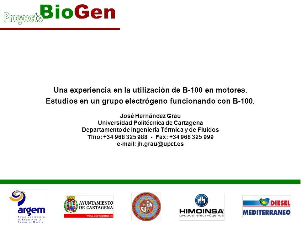 Una experiencia en la utilización de B-100 en motores. Estudios en un grupo electrógeno funcionando con B-100. José Hernández Grau Universidad Politéc