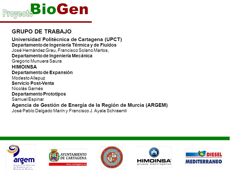 GRUPO DE TRABAJO Universidad Politécnica de Cartagena (UPCT) Departamento de Ingeniería Térmica y de Fluidos José Hernández Grau, Francisco Solano Mar