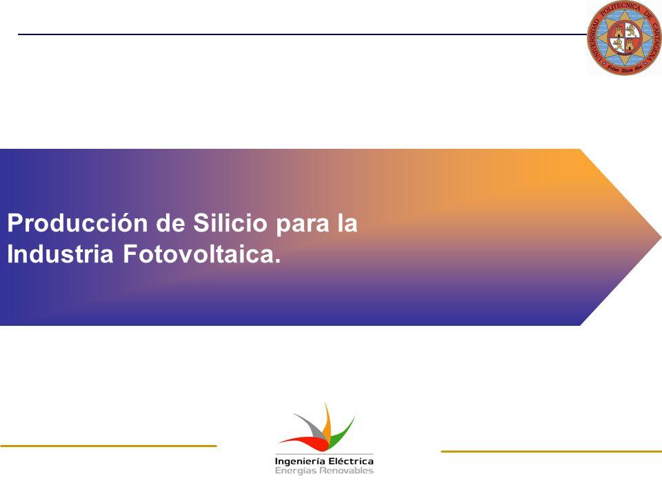 Producción de Silicio para la Industria Fotovoltaica.