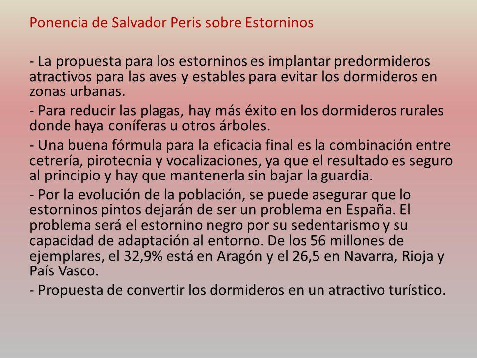 Ponencia de Salvador Peris sobre Estorninos - La propuesta para los estorninos es implantar predormideros atractivos para las aves y estables para evi