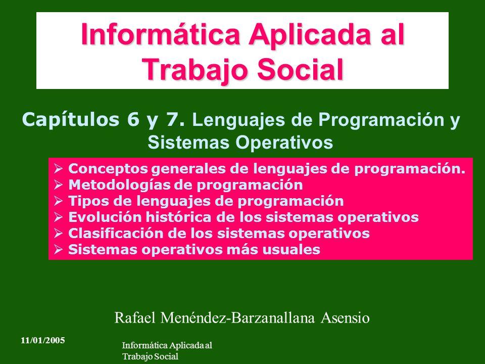 Informática Aplicada al Trabajo Social Capítulos 6 y 7.