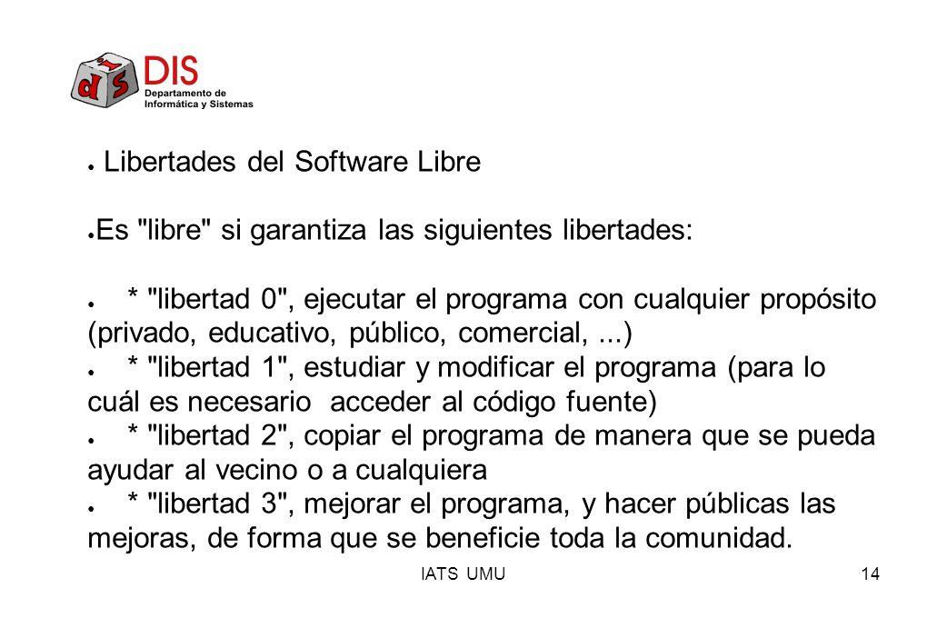 IATS UMU14 Libertades del Software Libre Es