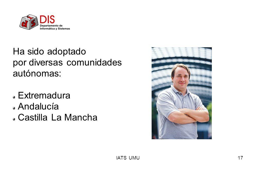 IATS UMU17 Ha sido adoptado por diversas comunidades autónomas: Extremadura Andalucía Castilla La Mancha