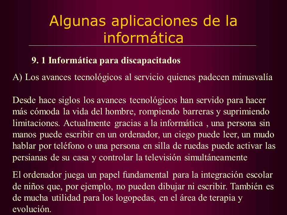 Algunas aplicaciones de la informática 9.