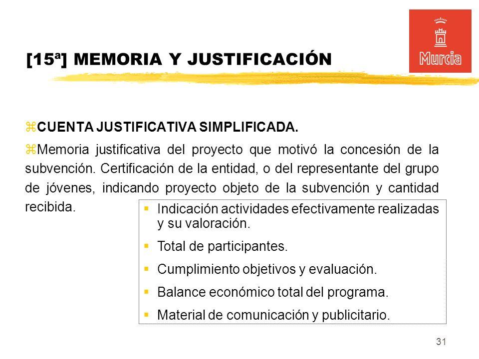 31 [15ª] MEMORIA Y JUSTIFICACIÓN CUENTA JUSTIFICATIVA SIMPLIFICADA.