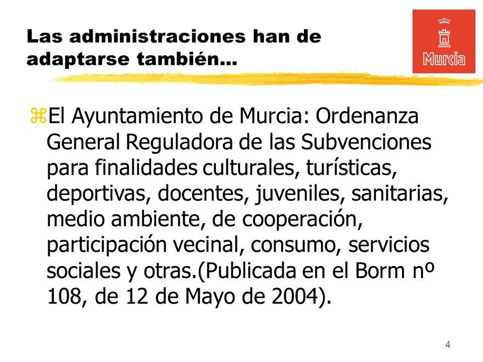 4 Las administraciones han de adaptarse también...