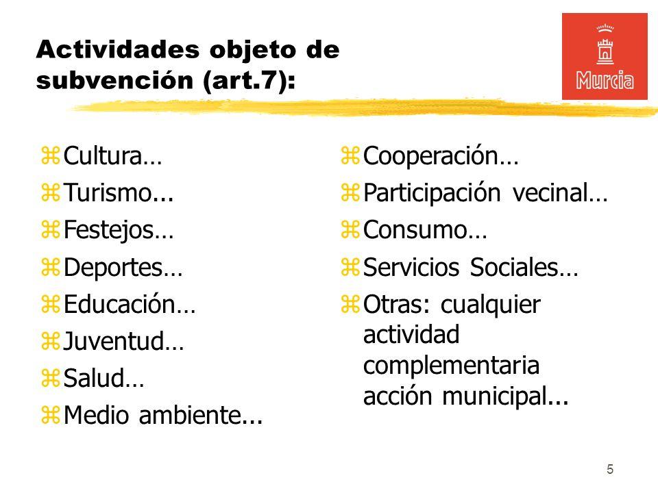5 Actividades objeto de subvención (art.7): Cultura… Turismo...