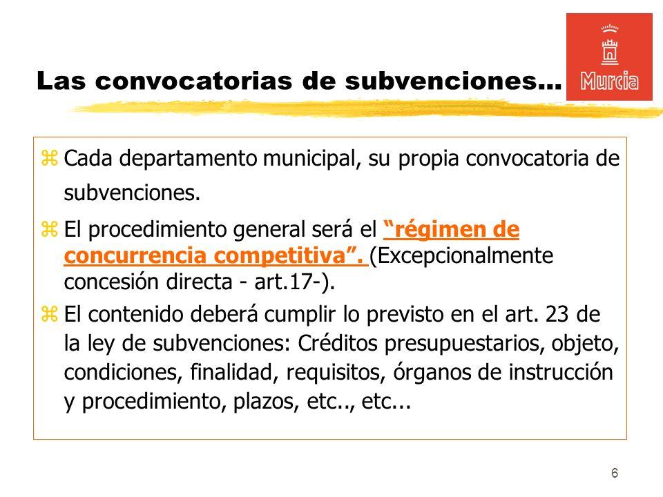 6 Las convocatorias de subvenciones...