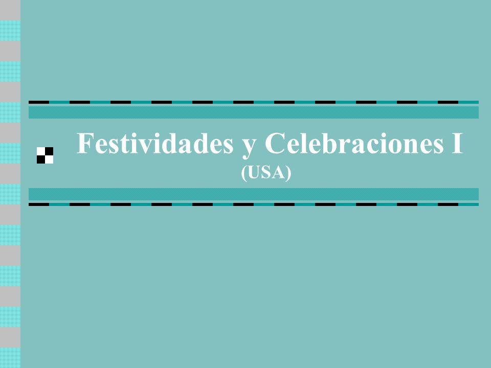 Festividades y Celebraciones I (USA)