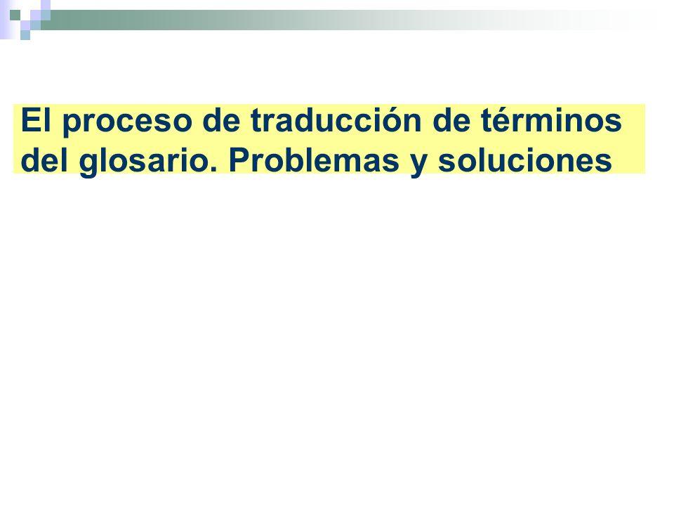 El proceso de traducción de términos del glosario. Problemas y soluciones
