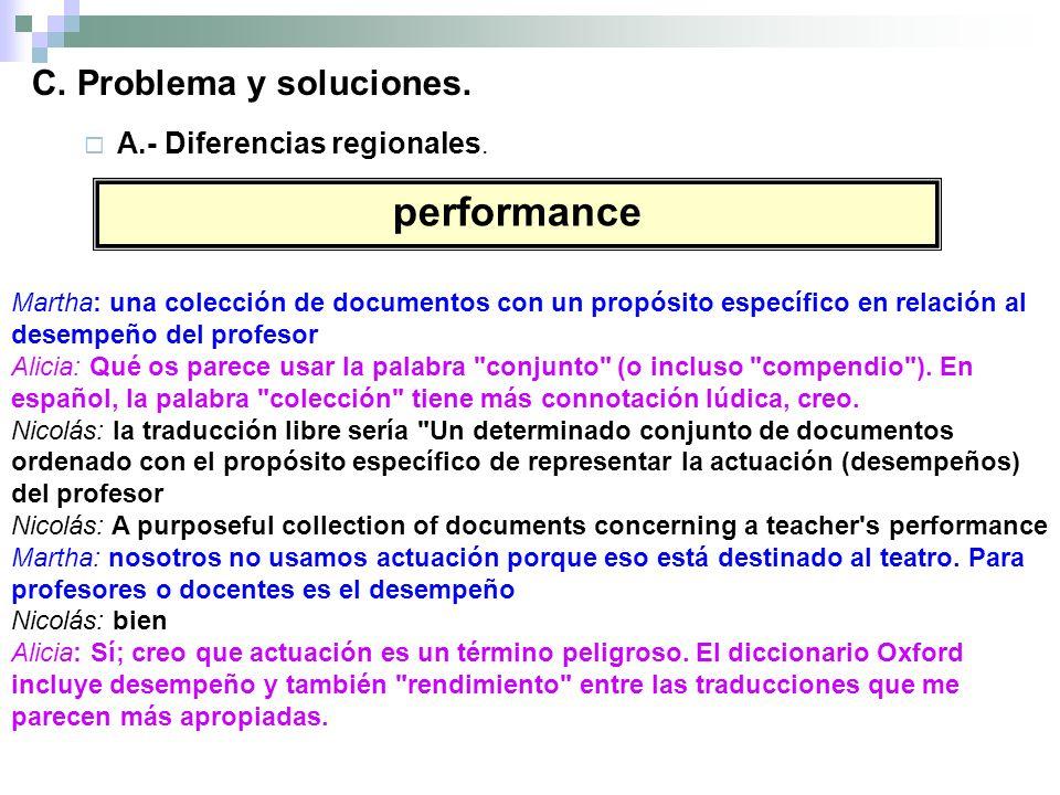 C. Problema y soluciones. A.- Diferencias regionales.