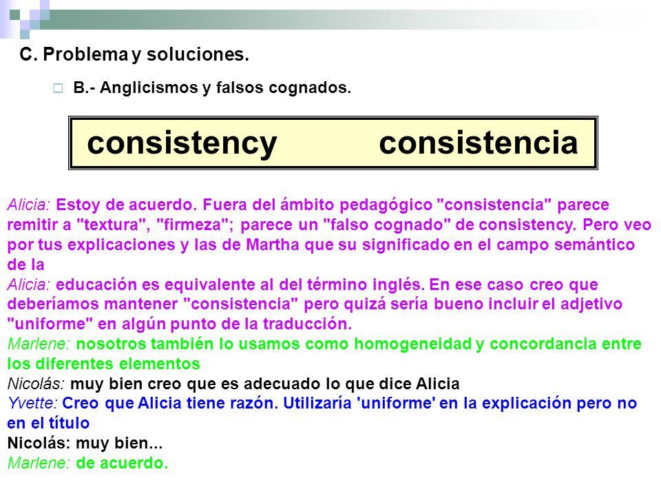 C. Problema y soluciones. B.- Anglicismos y falsos cognados.
