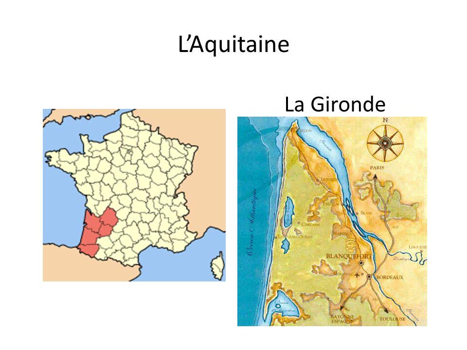 LAquitaine La Gironde