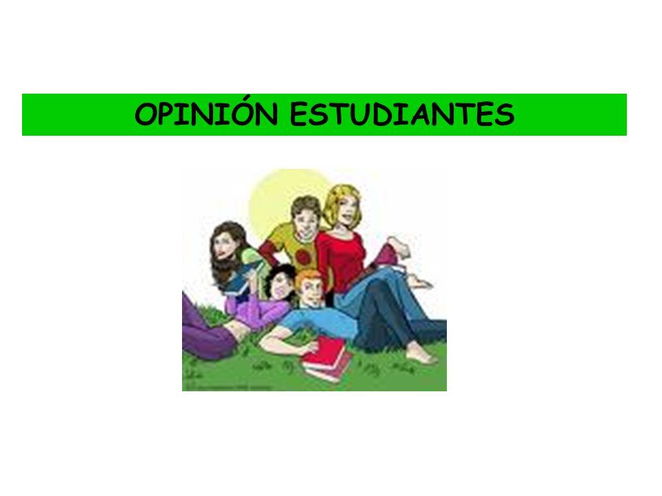 OPINIÓN ESTUDIANTES