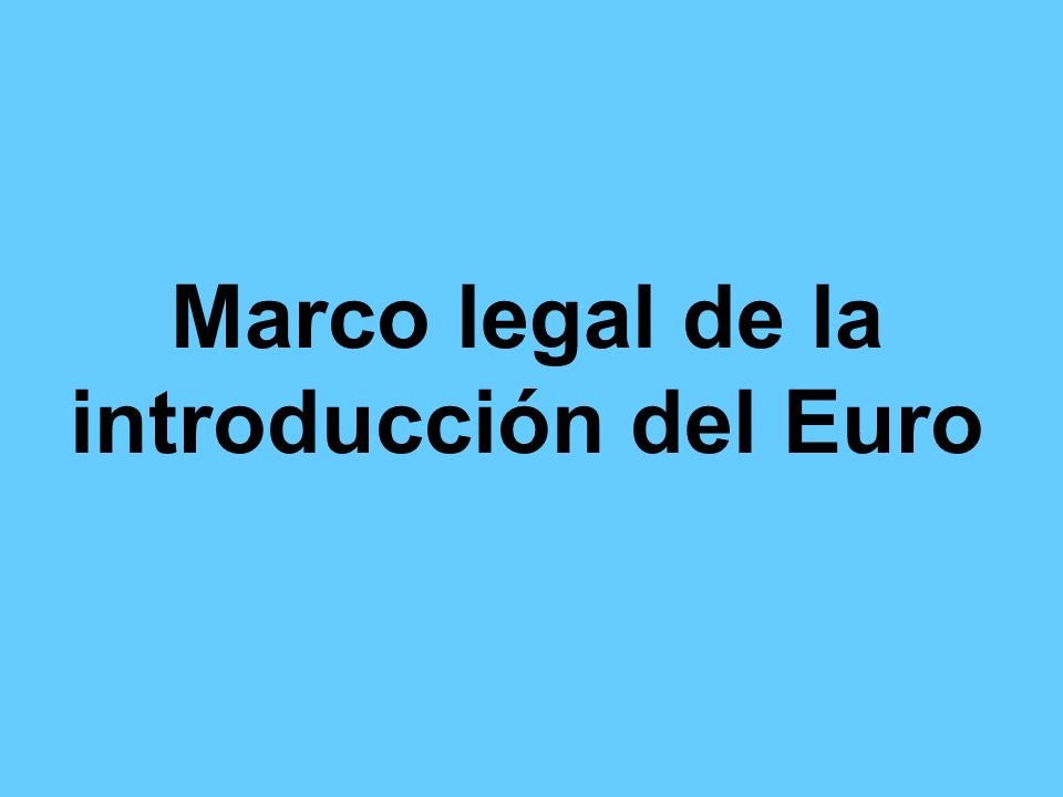 Marco legal de la introducción del Euro
