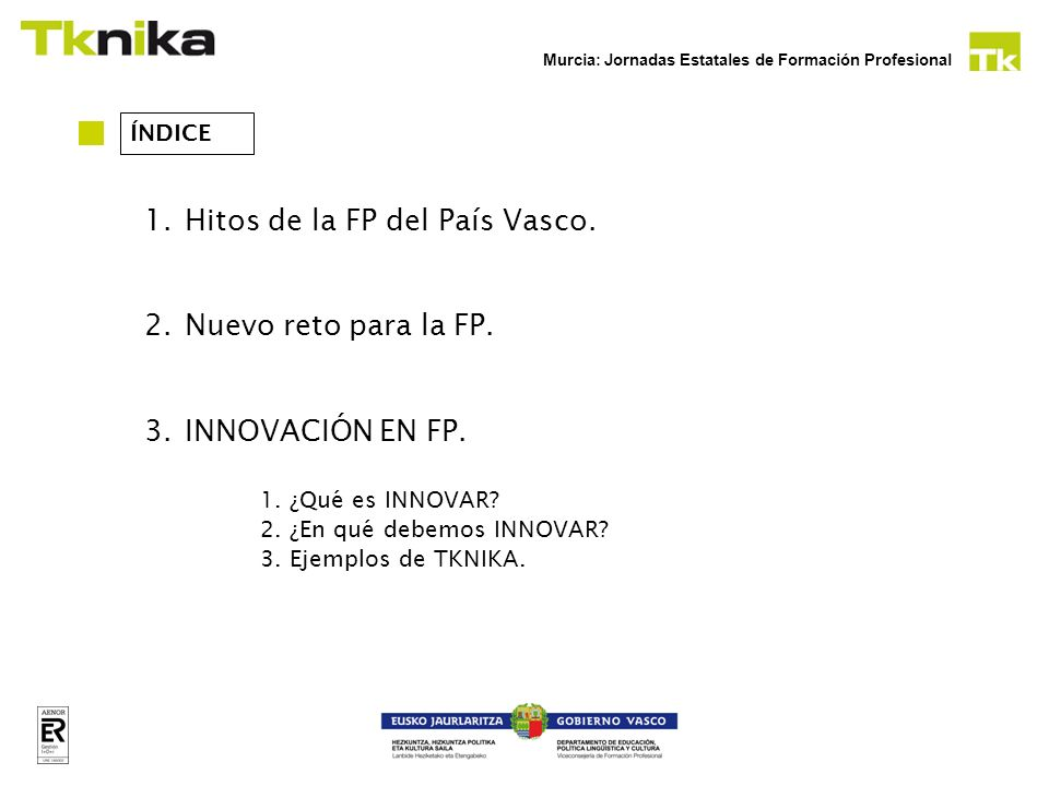 Murcia: Jornadas Estatales de Formación Profesional SERVICIÓS A EMPRESAS: Internacionalización.