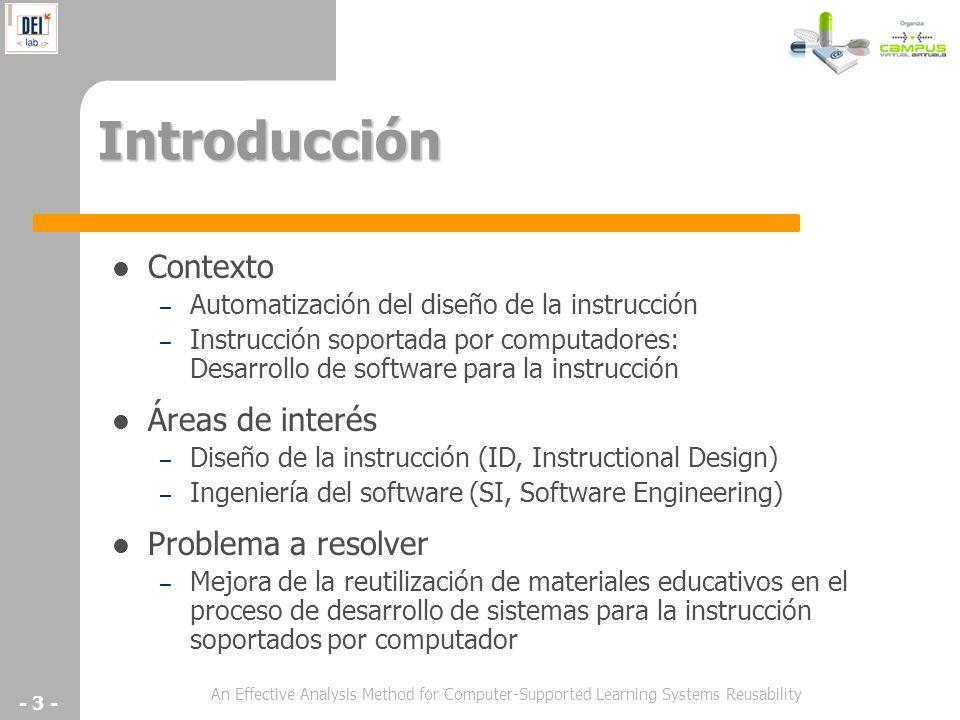 An Effective Analysis Method for Computer-Supported Learning Systems Reusability - 3 - Introducción Contexto – Automatización del diseño de la instruc