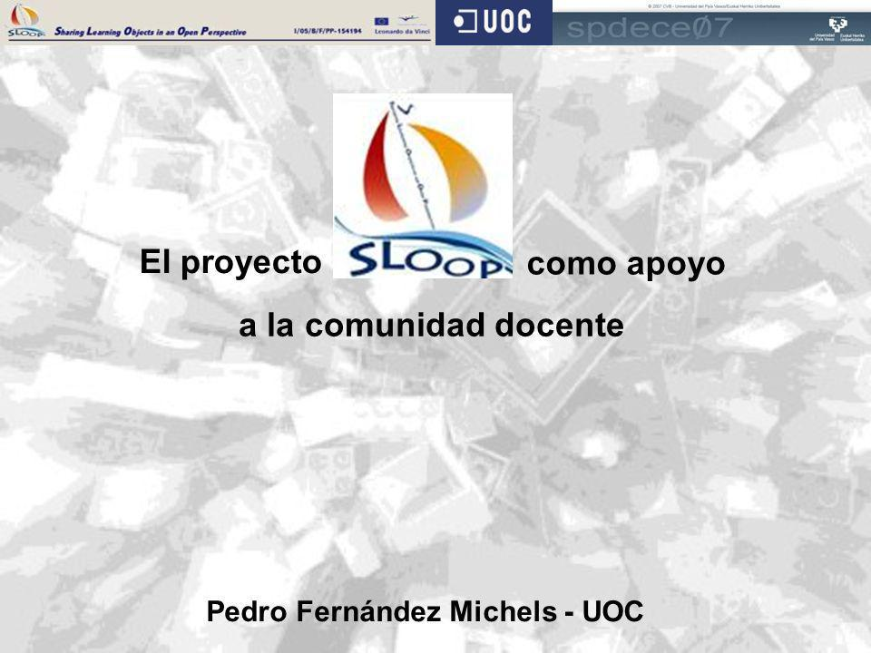 El proyecto como apoyo a la comunidad docente Pedro Fernández Michels - UOC