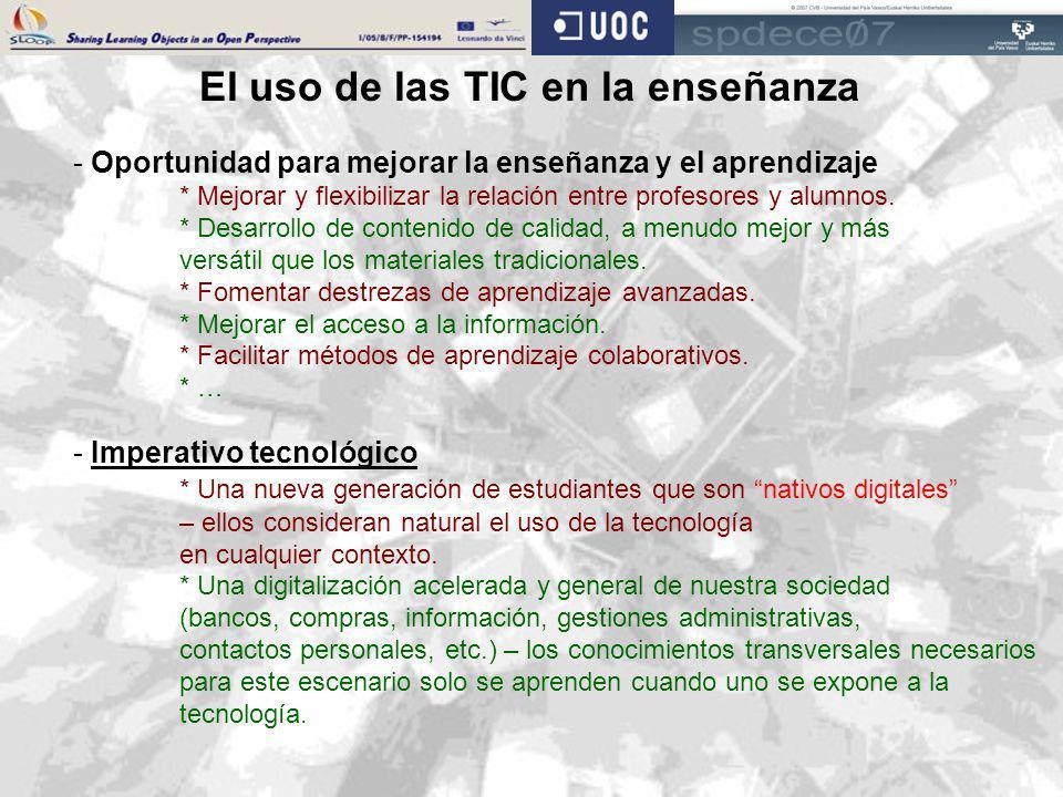 El uso de las TIC en la enseñanza - Oportunidad para mejorar la enseñanza y el aprendizaje * Mejorar y flexibilizar la relación entre profesores y alu