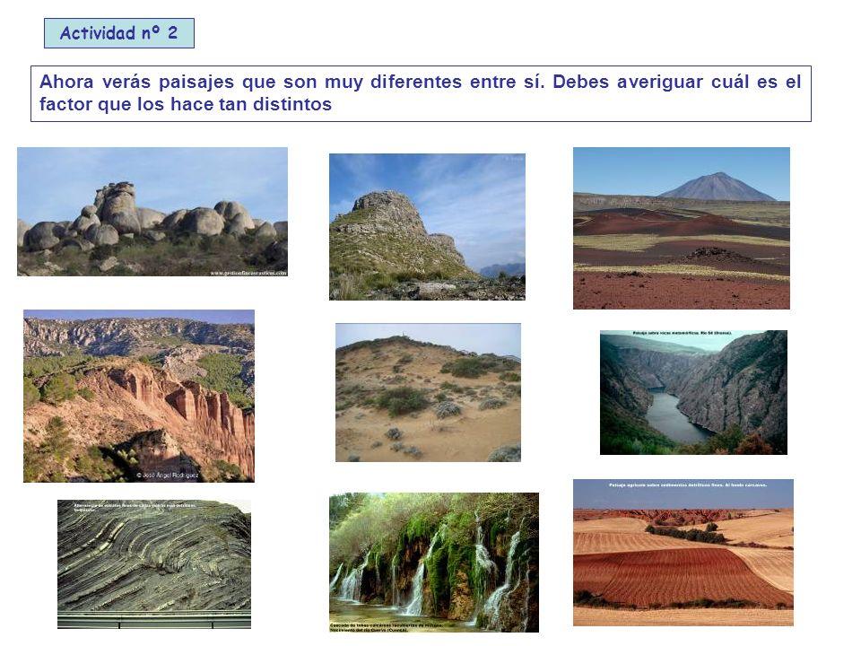 Ahora verás paisajes que son muy diferentes entre sí.