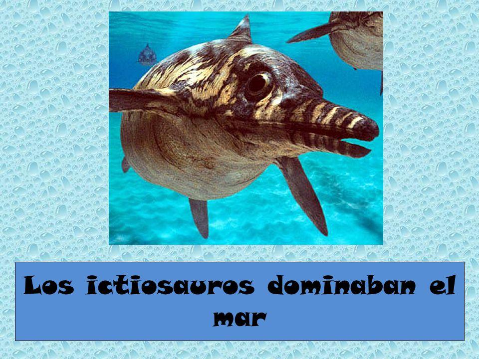 Los ictiosauros dominaban el mar