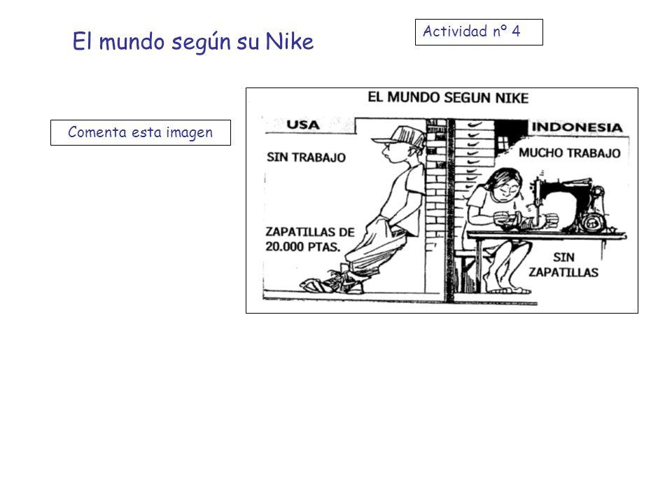 El mundo según su Nike Comenta esta imagen Actividad nº 4