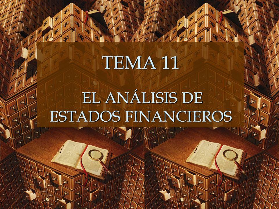EL ANÁLISIS DE ESTADOS FINANCIEROS 11.1.Introducción.