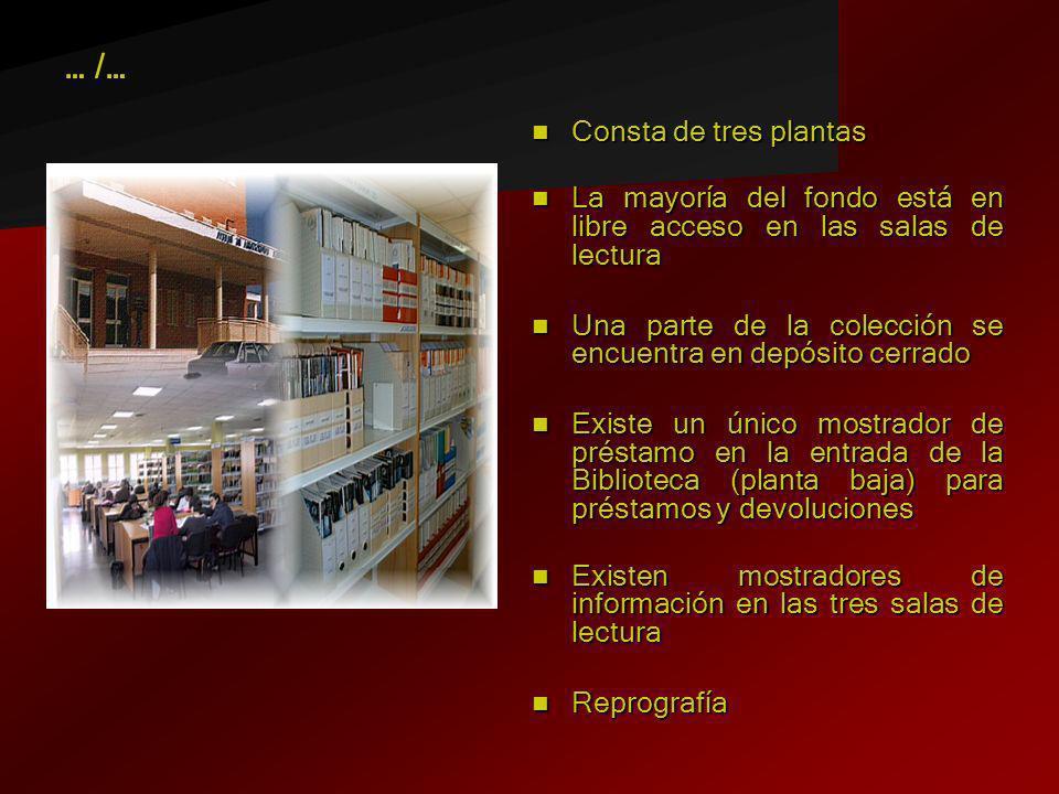 Consta de tres plantas Consta de tres plantas La mayoría del fondo está en libre acceso en las salas de lectura La mayoría del fondo está en libre acc