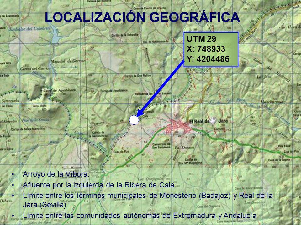 UTM 29 X: 748933 Y: 4204486 LOCALIZACIÓN GEOGRÁFICA Arroyo de la Víbora. Afluente por la izquierda de la Ribera de Cala Límite entre los términos muni