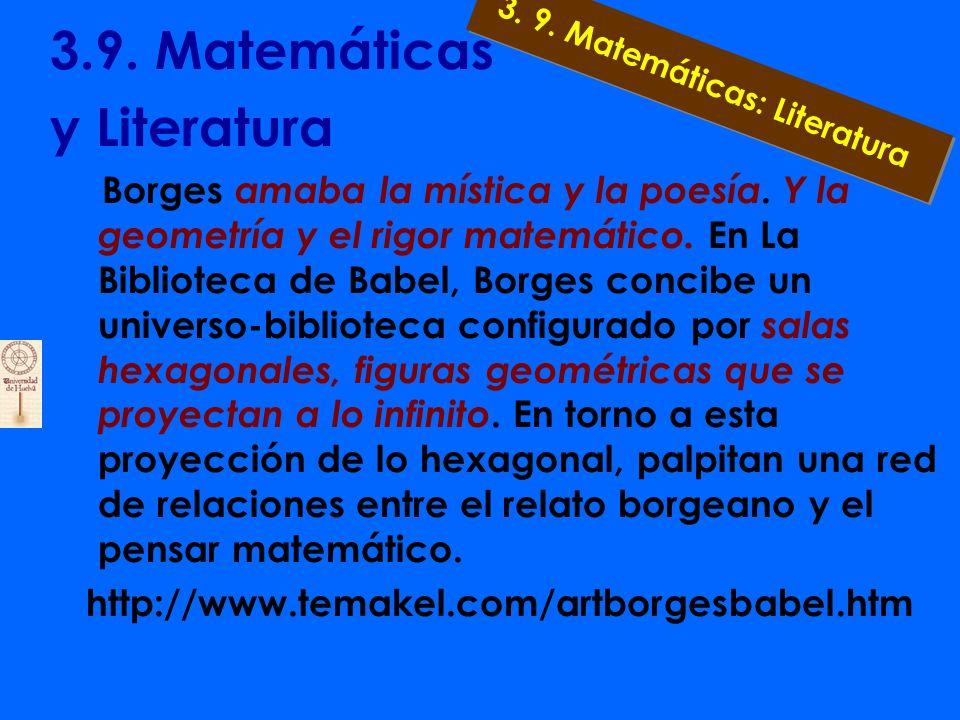 3.8. Matemáticas y Poesía 1.Elaborada por poetas a) A la divina proporción b) Al árbol c) A la cantidad 2. Elaborada por Matemáticos 3. 8. Matemáticas