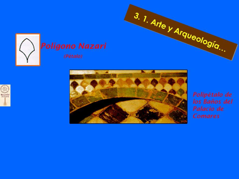 Polígono Nazari (Pajarita) Polipajarita de la Alcoba del Patio de la Alberca 3. 1. Arte y Arqueología…