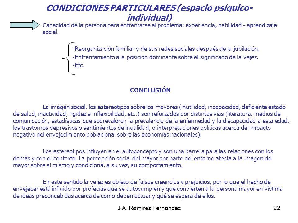 J.A.Ramírez Fernández23 FACTORES DE RIESGO PSICOSOCIAL Jubilación.Viudez.