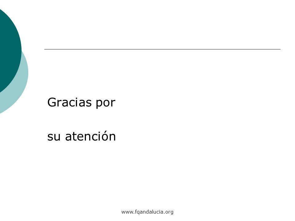 www.fqandalucia.org Gracias por su atención