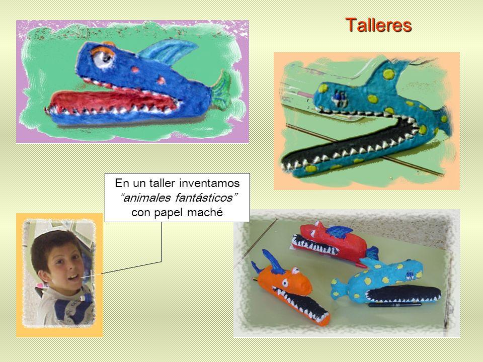 En un taller inventamos animales fantásticos con papel maché Talleres