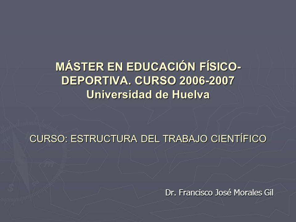 MÁSTER EN EDUCACIÓN FÍSICO- DEPORTIVA.