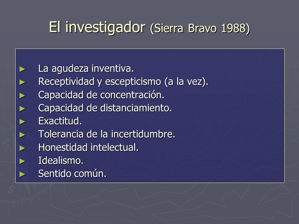 El investigador (Sierra Bravo 1988) La agudeza inventiva.
