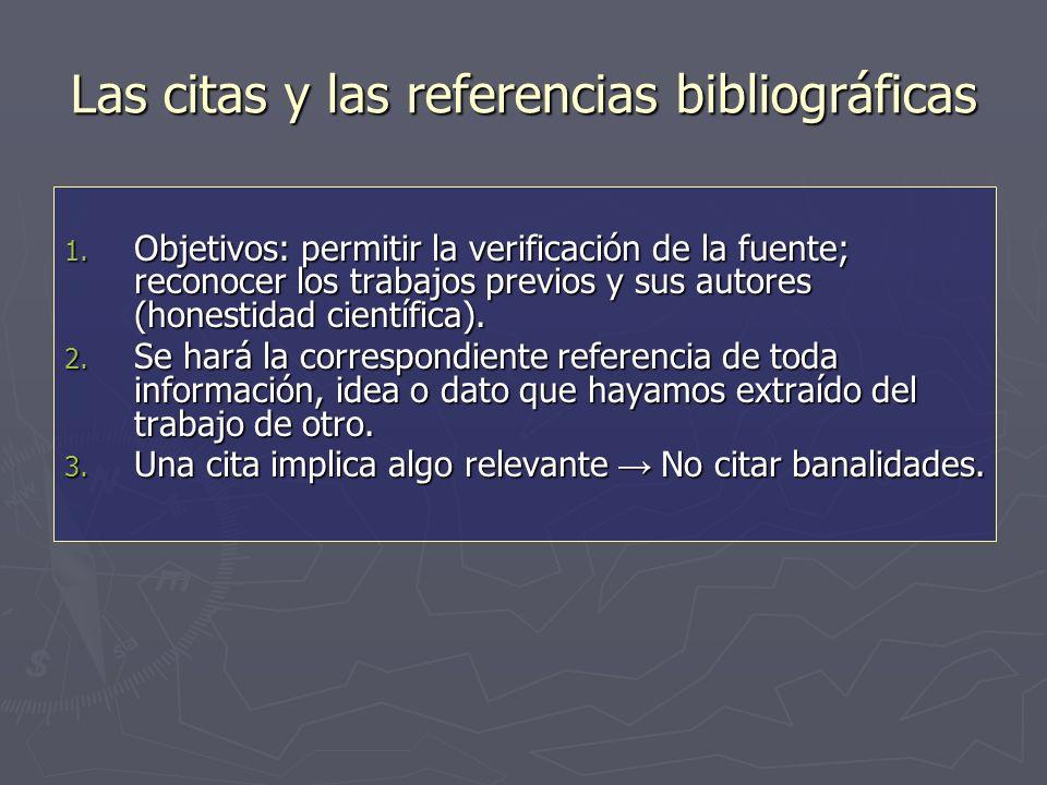 Las citas y las referencias bibliográficas 1.