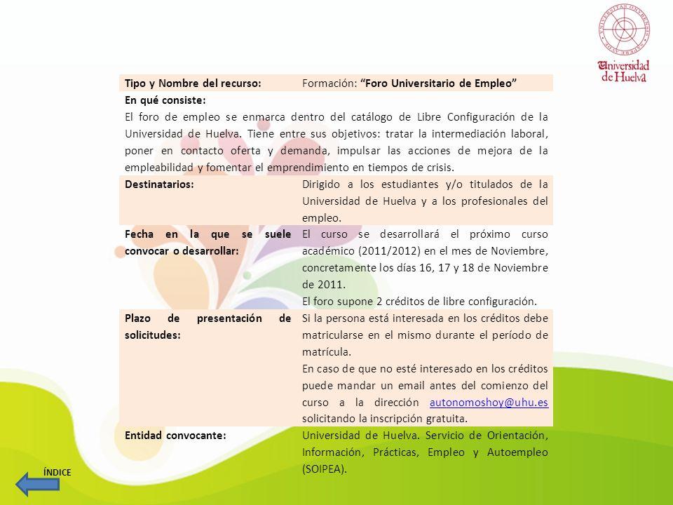 Tipo y Nombre del recurso: Concursos: Convocatoria de Proyectos Emprendedores Universitarios En qué consiste: Esta convocatoria tiene como fin la selección de un proyecto de negocio para ser presentado por la Universidad de Huelva al Concurso UNI>PROYECTA, Proyectos Emprendedores Universitarios organizado por la RUNAE y UNIVERSIA; convocatoria de ámbito estatal.