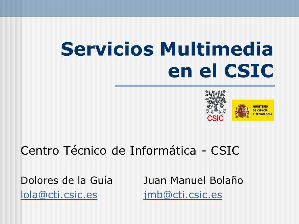 Madrid, 11 de junio de 2002 Grupos de Trabajo RedIris, CSIC - Madrid Proyectos en marcha Información automatizada de los eventos previstos en el CSIC Asesoramiento y participación en el diseño de la Mediateca del Museo Nacional de Ciencias Naturales Digitalización de Películas en MPEG-1, MPEG-2, MPEG-4 (?) Audio Fotografías Servidor de Streaming Visualizar los contenidos desde los puestos en sala