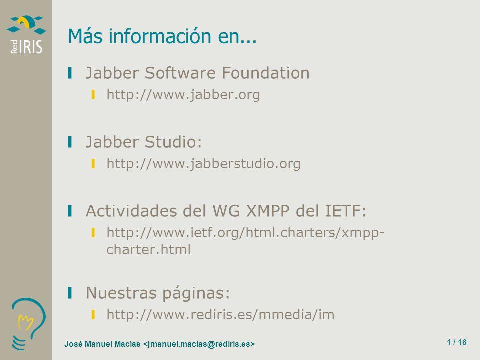 José Manuel Macías 1 / 16 Más información en...