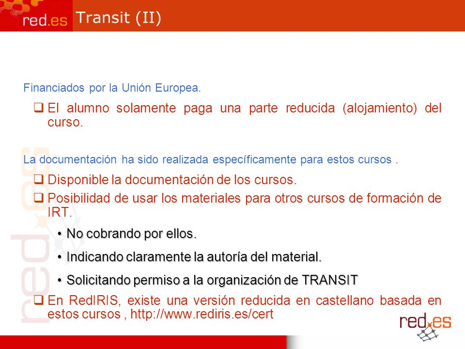 Transit (II) Financiados por la Unión Europea.
